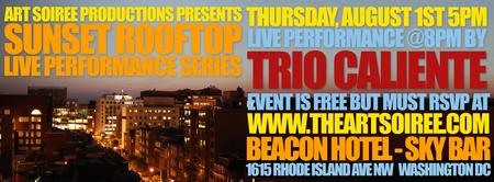 Trio Caliente @ Sunset Rooftop Performance Series