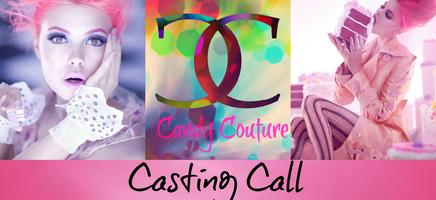 Bossette Production Present Candy Couture Casting Call