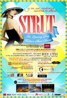 """STRUT"" An Opening Day Fashion Show Soiree"
