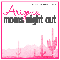 Arizona Moms Night Out :: August 8th 2013 :: My...