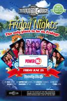 Power 96.1 Hosting Launch Party at Havana Club