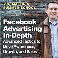 Tod Maffin's Summer School: Facebook Advertising...