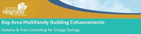 Energy Upgrade CA Bay Area Multifamily Launch Workshop