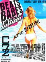 "Saturday July 6th: ""Beats, Babes, & Beach Balls"" w/..."