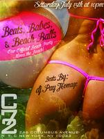 "Saturday July 13th: ""Beats, Babes, & Beach Balls"" w/..."