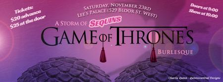 A Storm of Sequins: GAME OF THRONES BURLESQUE II