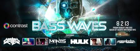 Bass Waves w/ Getter + Mantis + Megalodon + Hulk