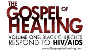 'The Gospel of Healing: Vol. I Black Churches Respond...