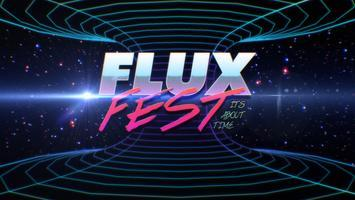 Flux Fest presented by Mythic Bridge & Big Vision...