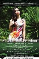 Sex Love & Freedom Fashion Show Hosted By Runwayink