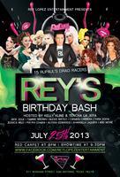Rey's Birthday Bash 2013 -July 25th