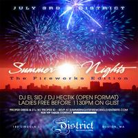 Summer Nights 'Fireworks Edition' @ District | July 3rd