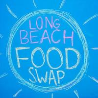 Long Beach Food Swap - Saturday, July 27, 2013
