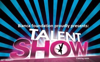 Bianca Foundation- Talent Show