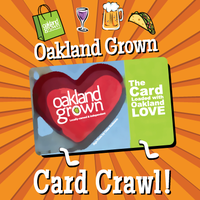 Oakland Grown June 2013 Card Crawl