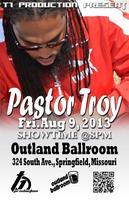 Pastor Troy @ Outland Ballroom
