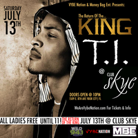 """THE RETURN OF THE KING"" T.I. CELEBRITY AFTER PARTY @..."