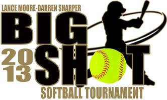 BIG SHOT SOFTBALL TOURNAMENT