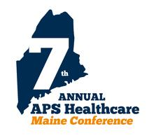 7th Annual APS Healthcare Maine Conference