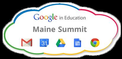 Google in Education Maine Summit