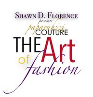 Paparahzzi Couture presents...The Art of Fashion...