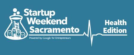 Startup Weekend Sacramento - Health Edition
