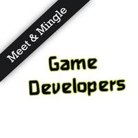 Meet & Mingle with Game Developers