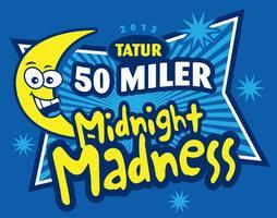 TATUR's Midnight Madness 50 miler