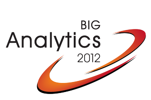 Big Analytics 2012 - Boston - May 22nd