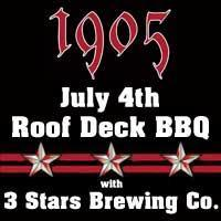 July 4th on the Roof with 1905 + 3 Stars Brewing