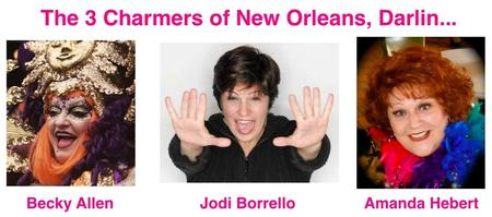 3 Charmers of New Orleans Sat. Aug 3