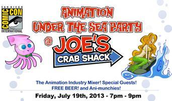 SDCC Party - Animation Under the Sea @ Joe's Crab Shack
