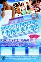 3rd Annual SUNDRESSES, LINEN & LEIS