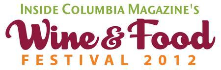 Inside Columbia's Wine & Food Festival 2012