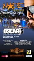Miami's Legendary Dj Oscar G Friday July 19 Gallery...