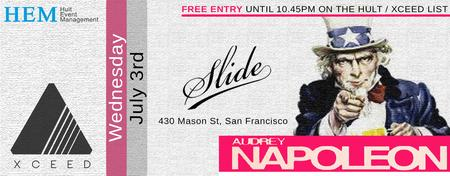 Wed. Jul 3rd   AUDREY NAPOLEON @ SLIDE   FREE LIST