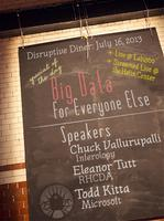 Big Data for Everyone Else - Disruptive Diner at Helix...