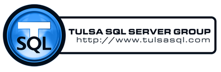 Tulsa SQL Server User Group - SPECIAL EVENT