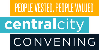 Central City Convening: People Vested, People Valued