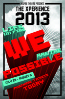 Pre-Registration XPerience 2k13: Life on Fire, We are...