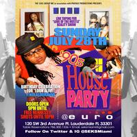 SEKS MIAMI 90'S HOUSE PARTY + LOOK ALIVE BIRTHDAY...