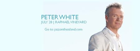 Jazz In The Vineyards: PETER WHITE 2nd SHOW JUST ADDED