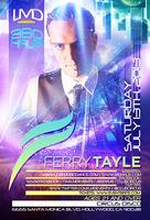 FERRY TAYLE @ The NEW CircusDisco