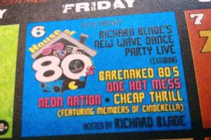 House of 80s with Richard Blade and The Barenaked 80s