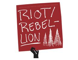 "WVTC Proudly Presents: ""Riot/Rebellion"" Viewings"