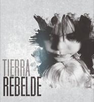 TIERRA REBELDE