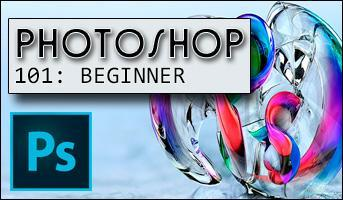 """Photoshop 101 Workshop: """"The Basics"""""""
