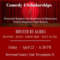GLRBA 5th Annual Comedy for RVRHS Fundraiser