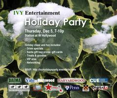 8th Annual IVY Entertainment Holiday Party with Digital LA and...