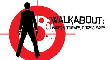Walkabout 2013: Jumpers, Thieves, Cops & Spies